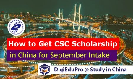 How to Get or Apply for CSC Scholarship in China for September Intake, 2021-2022