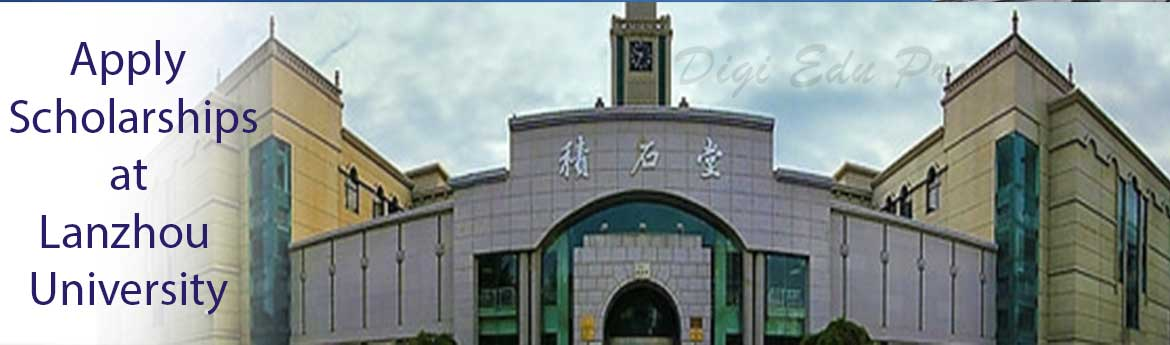 lanzhou university campus, admission deadline, tuition fees, scholarship for international students